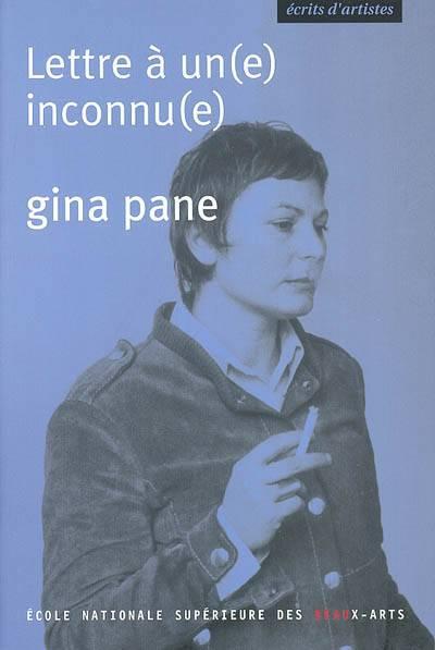 Gina Pane ; Lettre à Un(e) Inconnu(e)
