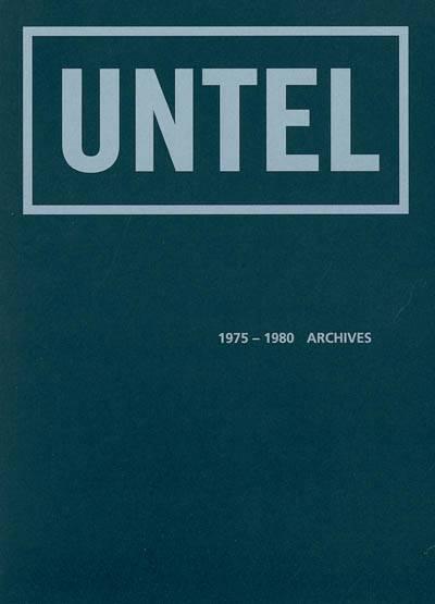 Untel, 1975-1980 Archives