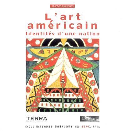 L'art Americain Identites D'une Nation