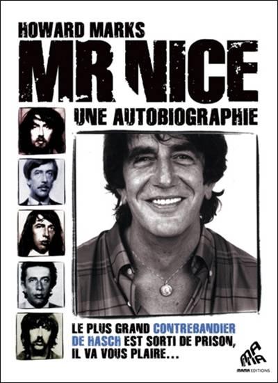 Mr Nice ; Une Autobiographie