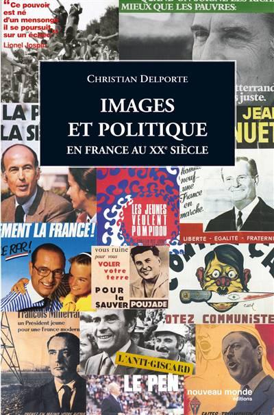 Images Et Politique En France Au Xx Siècle