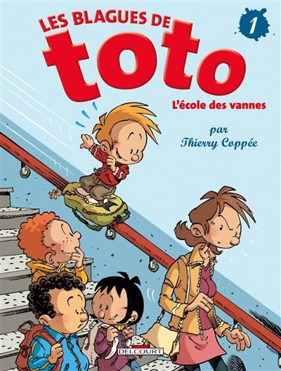 Les Blagues De Toto T.1 ; L'ecole Des Vannes