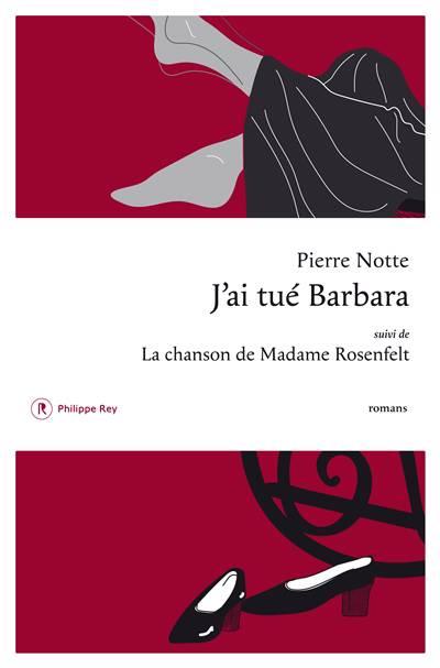 J'ai Tué Barbara ; La Chanson De Madame Rosenfelt