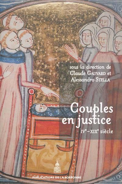 Couples En Justice ; Ive-xixe Siècle