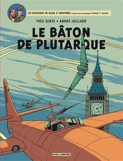 Blake Et Mortimer T.23 ; Le Bâton De Plutarque