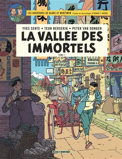 Blake Et Mortimer T.25 ; La Vallée Des Immortels T.1