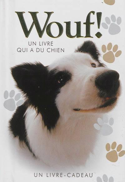 Wouf ! Un Livre Qui A Du Chien