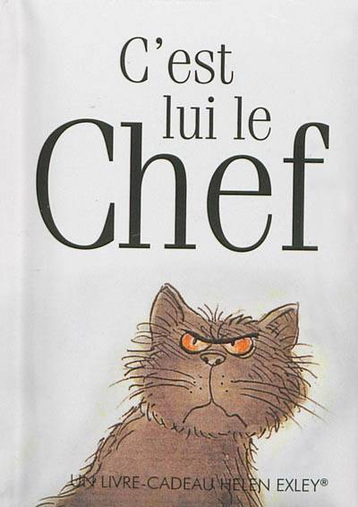 C'est Lui Le Chef