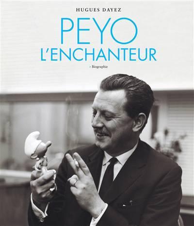 Peyo L'enchanteur