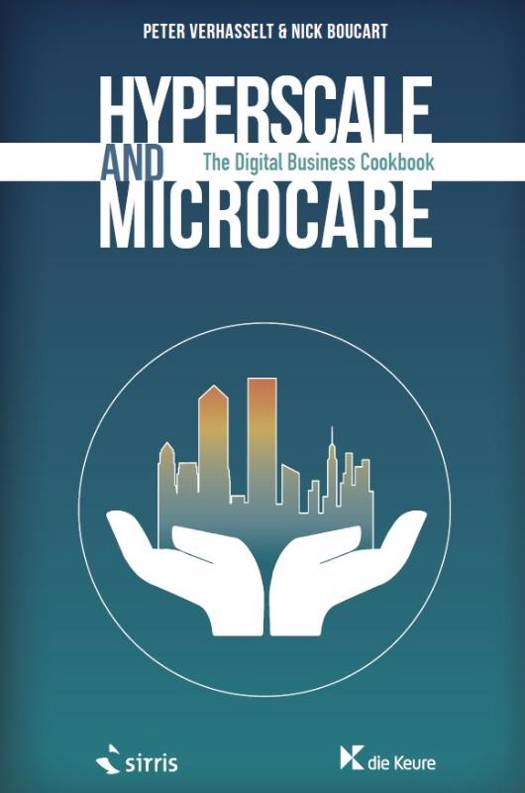Hyperscale And Microcare ; The Digital Business Cookbook