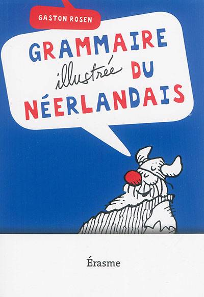 Grammaire illustrée du néerlandais
