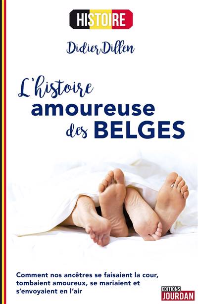 L'histoire Amoureuse Des Belges