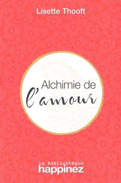 Alchimie De L'amour