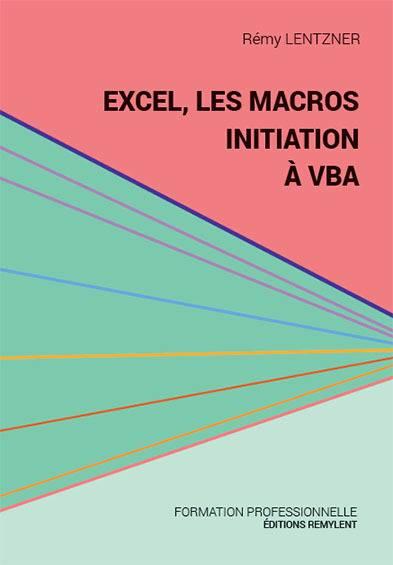 Excel, Les Macros, Initiation A Vba