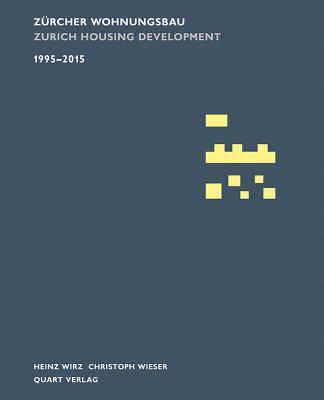 Zurcher Wohnungsbau 1995-2015