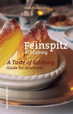 Feinspitz in Salzburg/A Taste of Salzburg