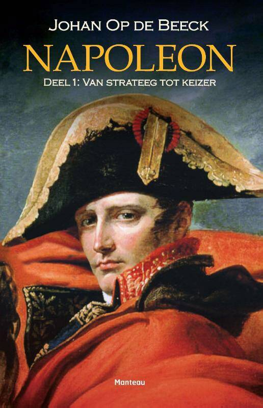 Napoleon Deel 1: van strateeg tot keizer