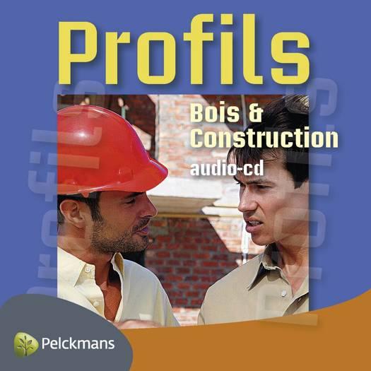 Profils Bois & Construction audio-cd