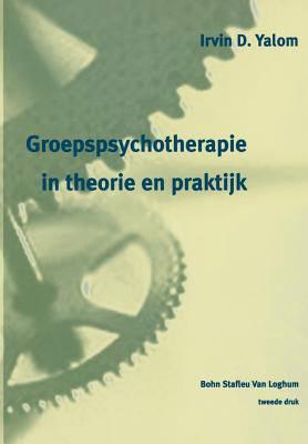 Groepspsychotherapie in theorie en praktijk