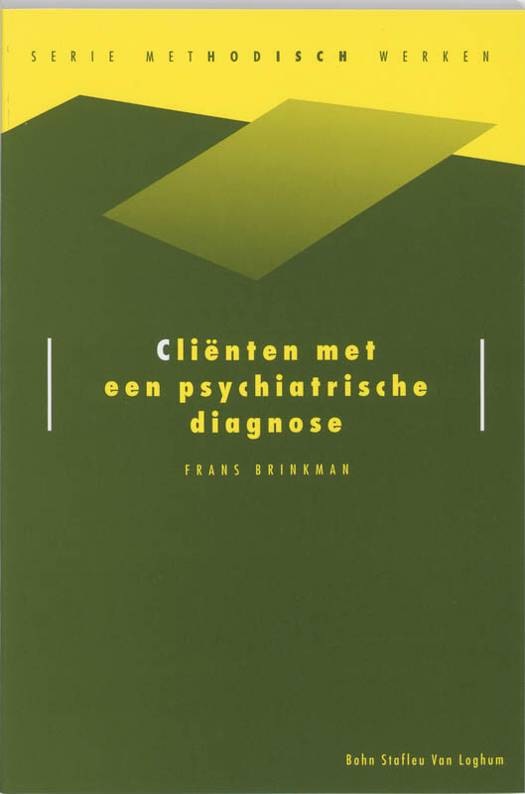 Clienten met een psychiatrische diagnose