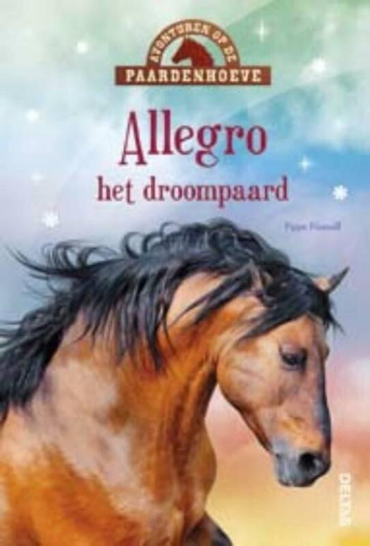 Avonturen Op De Paardenhoeve Allegro Het Droompaard