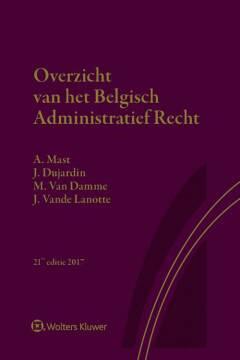 Overzicht van het Belgisch administratief recht 2017