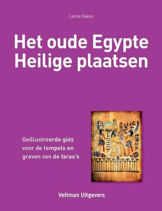 Het oude Egypte - Heilige plaatsen