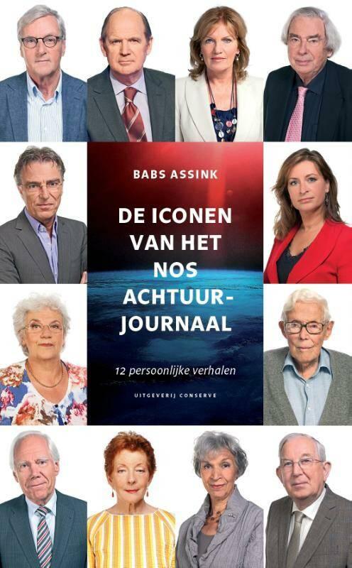 De Iconen Van Het Nos Achtuurjournaal.De Iconen Van Het Nos Achtuurjournaal Standaard Boekhandel