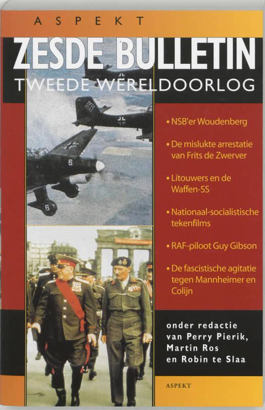 Zesde Bulletin Tweede Wereldoorlog