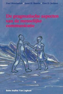 De pragmatische aspecten van de menselijke communicatie