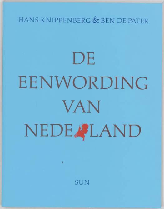 De eenwording van Nederland