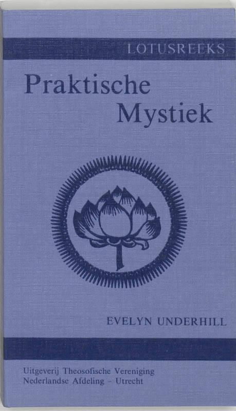 Praktische mystiek voor gewone mensen