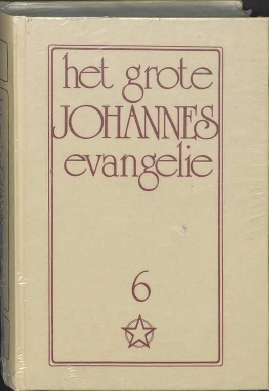 Het grote Johannes evangelie 6