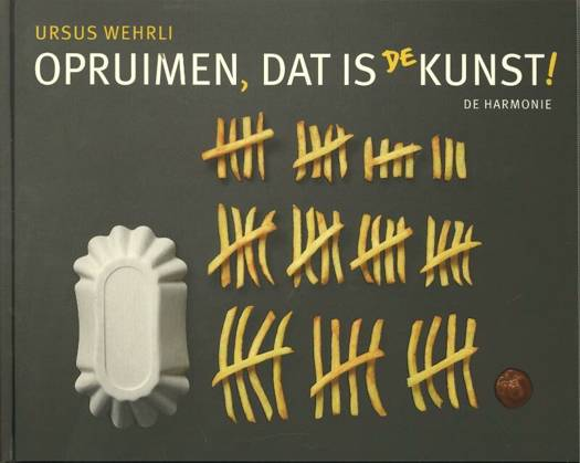 Opruimen, dat is de kunst!