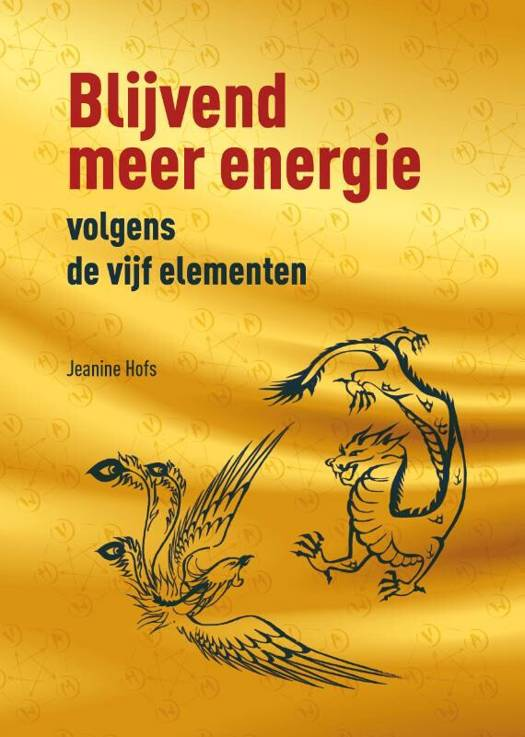 Blijvend meer energie volgens de vijf elementen