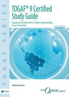 TOGAF 9 certified / Study guide