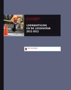 Loonmatiging en de loonnorm 2011-2012