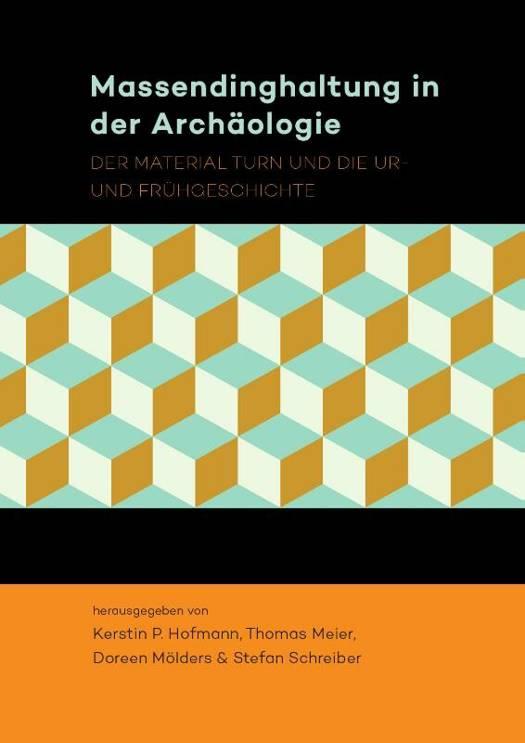 Bov massendinghaltung in der archaologie hb der material turn und die ur und fr hgesch