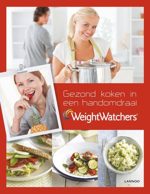 Weight watchers - gezond koken in een handomdraai