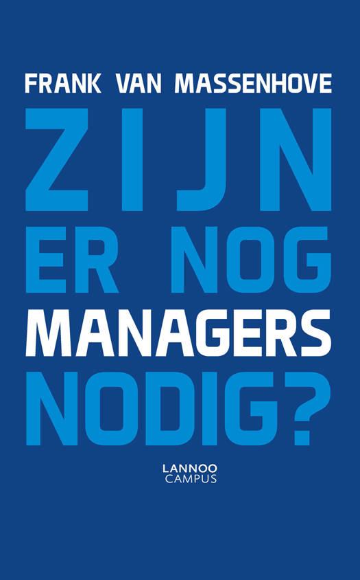 Zijn er nog managers nodig?