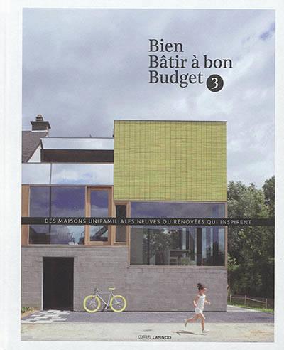 Bien bâtir à bon budget 3