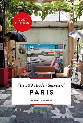 500 Hidden Secrets of Paris