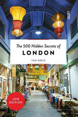 500 Hidden Secrets of London