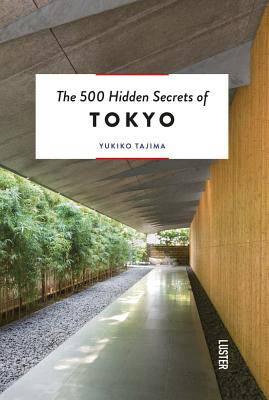 500 Hidden Secrets of Tokyo