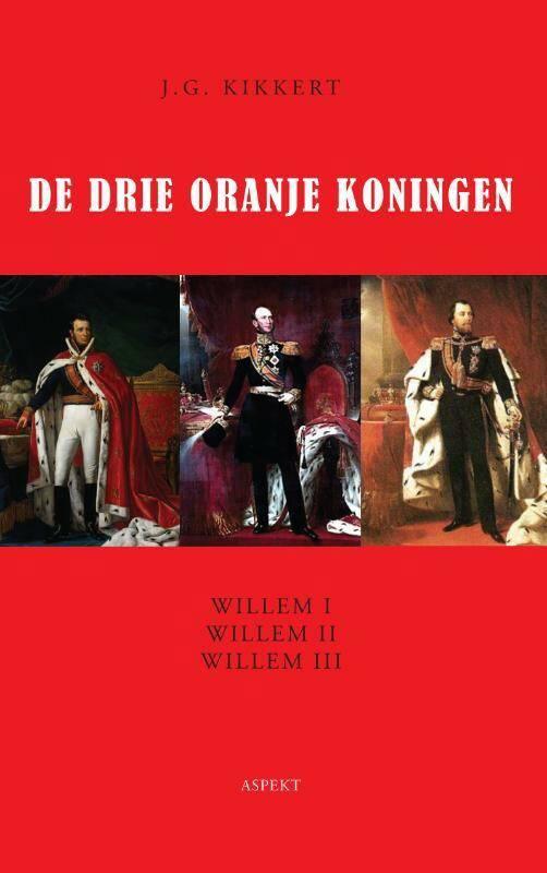 De drie Oranje koningen