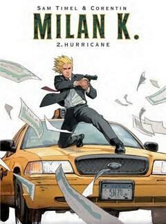 Milan K. 2: Hurricane