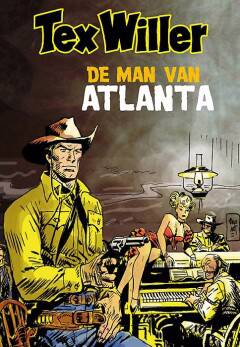 Tex Willer 7 De man van Atlanta