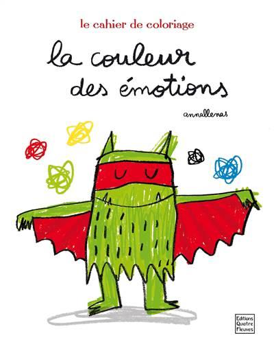 La couleur des émotions : le cahier de coloriages