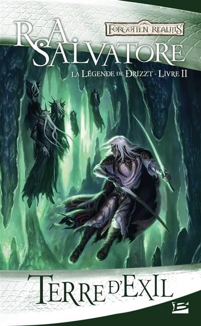 La Légende De Drizzt T.2 ; Terre D'exil