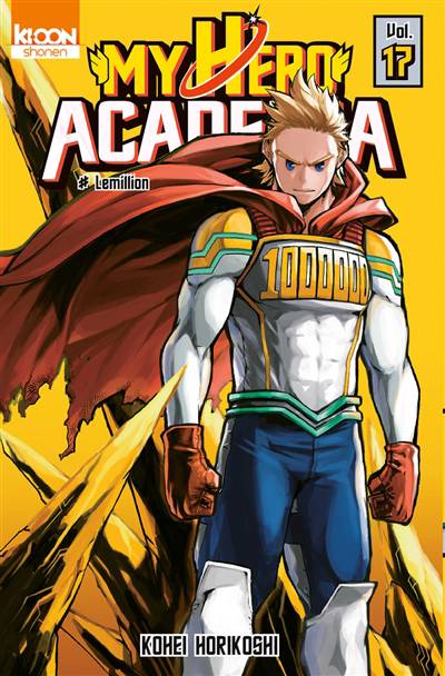My Hero Academia T.17 ; Lemillion